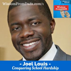 1 : Conquering School Hardship – Joel Louis