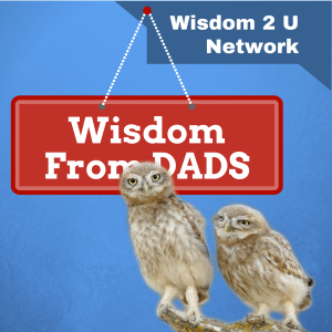 Wisdom From Dads show artwork